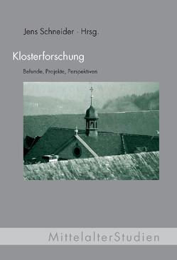 Klosterforschung von Schneider,  Jens