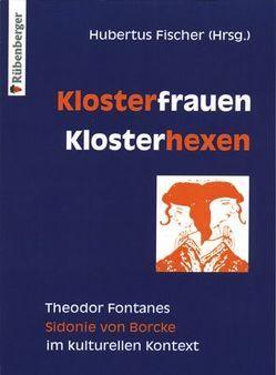 Klosterfrauen, Klosterhexen von Fischer,  Hubertus