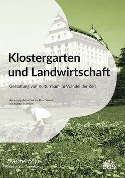 Klostergarten und Landwirtschaft von Buschmann,  Lara, Erdmann,  Martin