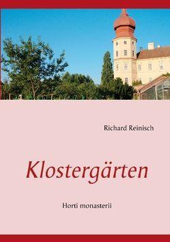 Klostergärten von Reinisch,  Richard