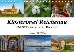 Klosterinsel Reichenau – UNESCO-Welterbe am Bodensee (Tischkalender 2018 DIN A5 quer) von Di Chito,  Ursula