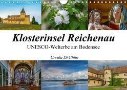 Klosterinsel Reichenau – UNESCO-Welterbe am Bodensee (Wandkalender 2018 DIN A4 quer) von Di Chito,  Ursula