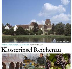Klosterinsel Reichenau von Keller,  Theo, Spicker-Beck,  Monika