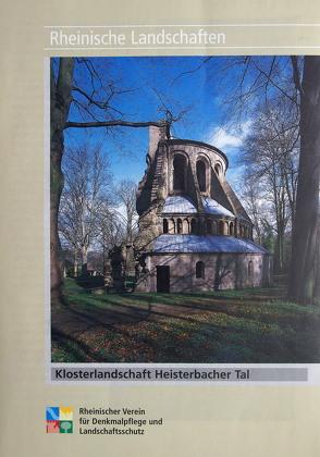 Klosterlandschaft Heisterbacher Tal von Burggraaff,  Peter, Fischer,  Eberhard, Kleefeld,  Dieter, Wiemer,  Karl P