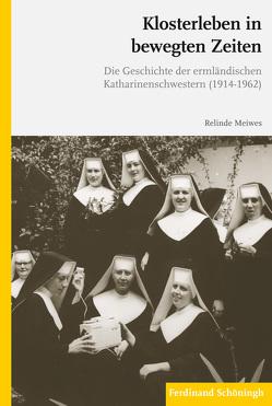 Klosterleben in bewegten Zeiten von Meiwes,  Relinde