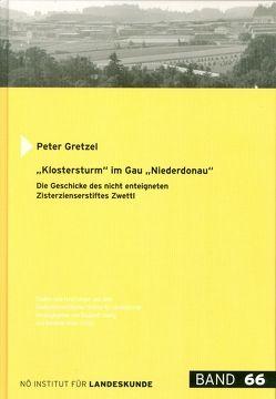 """""""Klostersturm"""" im Gau """"Niederdonau"""" von Gretzel,  Peter, Loinig,  Elisabeth, Motz-Linhart,  Reinelde"""