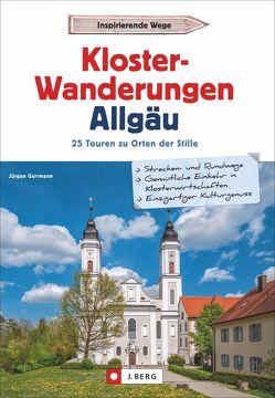 Klosterwanderungen Allgäu von Gerrmann,  Jürgen
