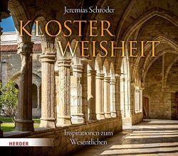 Klosterweisheit von Schröder,  Jeremias