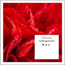 KLR Bd. 58: Lieblingsfarben: Rot von Gußmann,  Götz