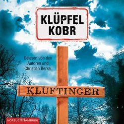 Kluftinger von Berkel,  Christian, Klüpfel,  Volker, Kobr,  Michael