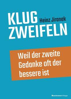 Klug zweifeln von Jiranek,  Heinz