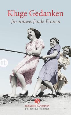Kluge Gedanken für umwerfende Frauen von Insel Verlag