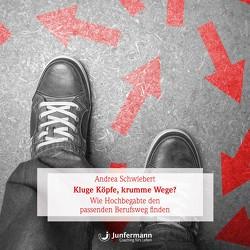 Kluge Köpfe, krumme Wege? von Krause,  Thomas, Schwiebert,  Andrea, Vollmer,  Jule