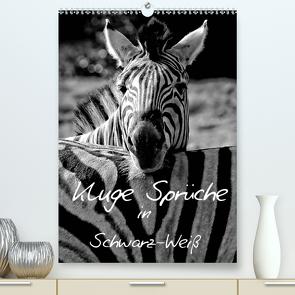 Kluge Sprüche in Schwarz-Weiß (Premium, hochwertiger DIN A2 Wandkalender 2021, Kunstdruck in Hochglanz) von Hebgen,  Peter