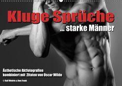 Kluge Sprüche… starke Männer (Wandkalender 2019 DIN A2 quer) von Fotodesign,  Black&White, Wehrle und Uwe Frank,  Ralf