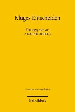 Kluges Entscheiden von Betsch,  Tilmann, Blanke,  Hermann J, Scherzberg,  Arno, Walgenbach,  Peter, Waschkuhn,  Arno, Wegner,  Gerhard