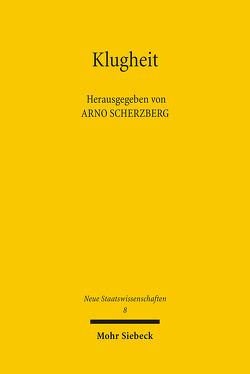 Klugheit von Betsch,  Tilmann, Peukert,  Helge, Scherzberg,  Arno, Thumfart,  Alexander, Walgenbach,  Peter, Wegner,  Gerhard