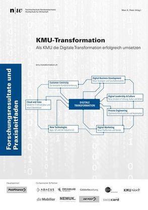KMU-Transformation: Als KMU die Digitale Transformation erfolgreich umsetzen. von Peter,  Marc K