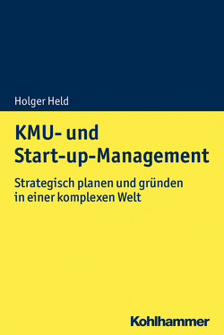 KMU- und Start-up-Management von Held,  Holger