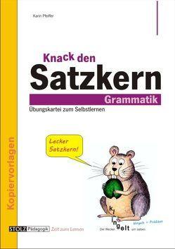 Knack den Satzkern von Pfeiffer,  Karin