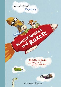 Knackwurst und Rakete von Bohn,  Maja, Jeschke,  Mathias