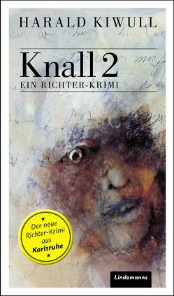 Knall 2 von Kiwull,  Harald