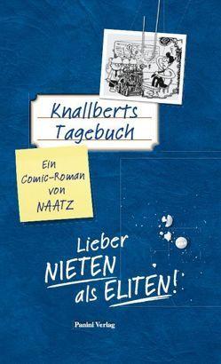 Knallberts Tagebuch von Naatz,  Oliver