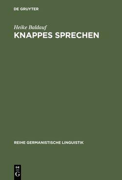 Knappes Sprechen von Baldauf,  Heike