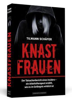 Knastfrauen von Schäfer,  Tilmann