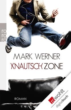 Knautschzone von Werner,  Mark
