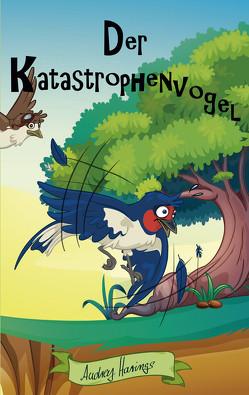 Knax der Katastrophenvogel von Harings,  Audrey, Ziermann,  Stefanie