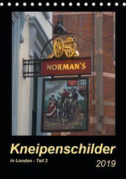 Kneipenschilder in London – Teil 2 (Tischkalender 2019 DIN A5 hoch) von Keller,  Angelika