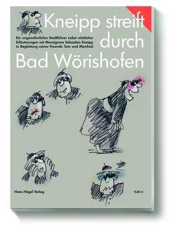 Kneipp streift durch Bad Wörishofen von Gittel,  Manfred, von Wikullil,  Tom