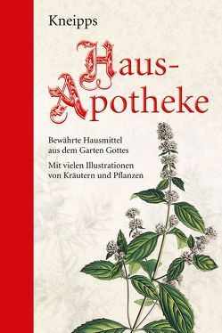 Kneipps Hausapotheke: Halbleinen von Kneipp,  Sebastian