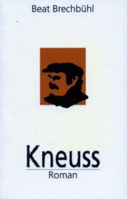 Kneuss von Brechbühl,  Beat