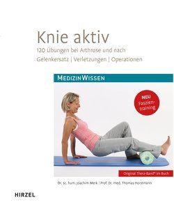 Knie aktiv von Horstmann,  Thomas, Merk,  Joachim
