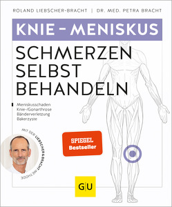 Knieschmerzen selbst behandeln von Liebscher-Bracht,  Roland