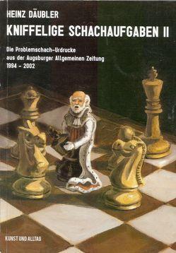 Kniffelige Schachaufgaben II von Däubler,  Heinz