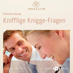 Knifflige Knigge-Fragen von Starlay,  Katharina