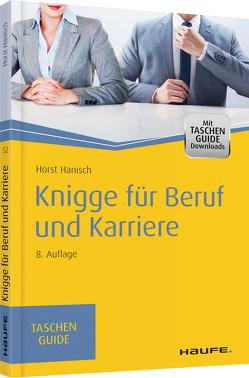 Knigge für Beruf und Karriere von Hanisch,  Horst