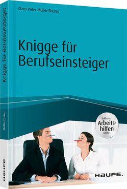 Knigge für Berufseinsteiger – inkl. Arbeitshilfen online von Müller-Thurau,  Claus Peter