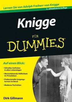 Knigge für Dummies von Gillmann,  Dirk