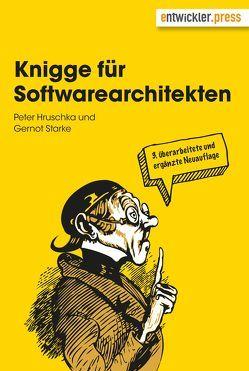 Knigge für Softwarearchitekten von Hruschka,  Peter, Starke,  Gernot