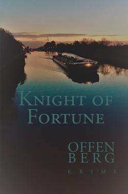 Knight of Fortune von Offenberg,  Klaus