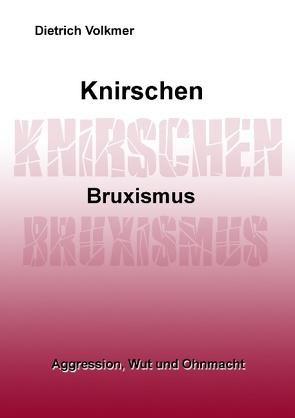 Knirschen Bruxismus von Volkmer,  Dietrich