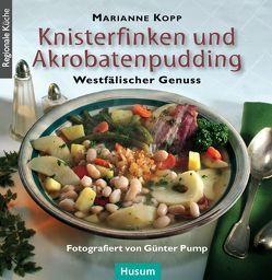 Knisterfinken und Akrobatenpudding von Kopp,  Marianne, Pump,  Günter