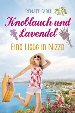 Knoblauch und Lavendel von Fabel,  Renate