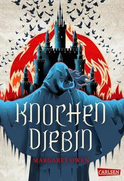 Knochendiebin (Die zwölf Kasten von Sabor 1) von Ahrens,  Henning, Owen,  Margaret