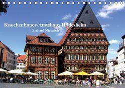 Knochenhauer-Amtshaus Hildesheim (Tischkalender 2019 DIN A5 quer) von Niemsch,  Gerhard