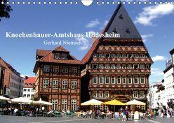Knochenhauer-Amtshaus Hildesheim (Wandkalender 2019 DIN A4 quer) von Niemsch,  Gerhard